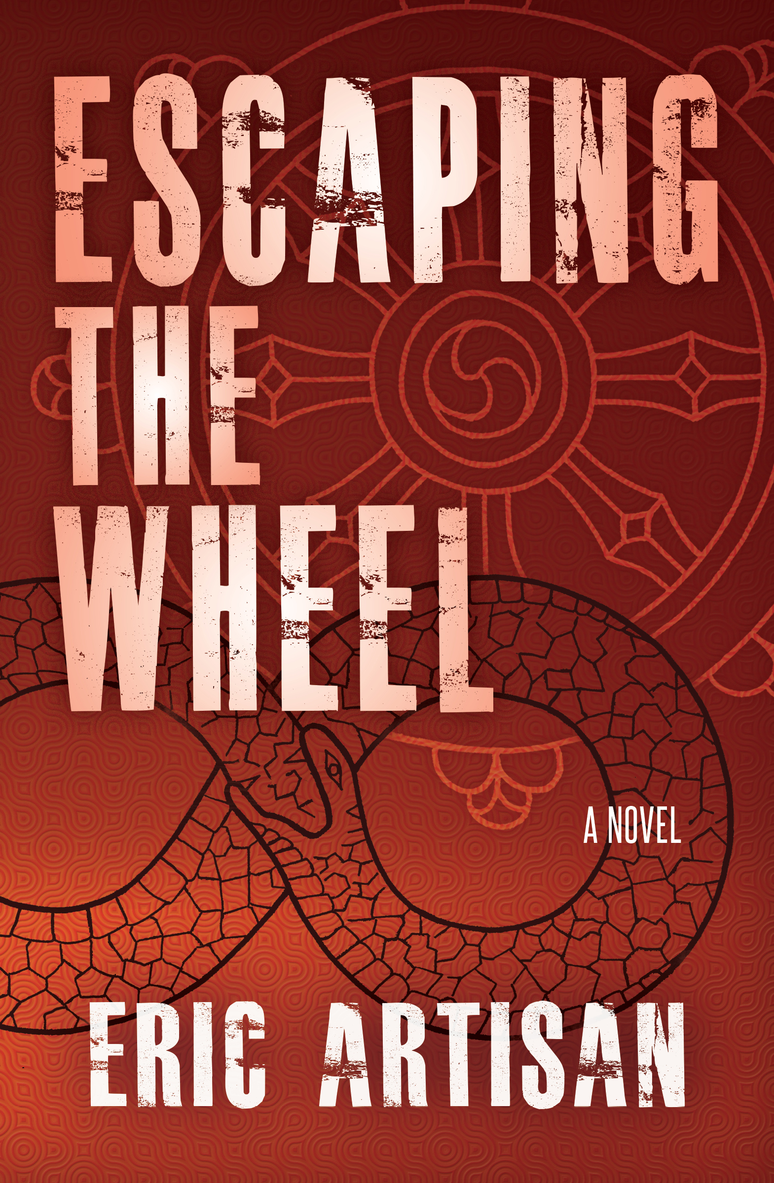 Book cover for Escaping the Wheel by Eric Artisan